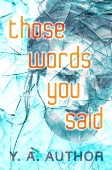 thosewordsyousaid