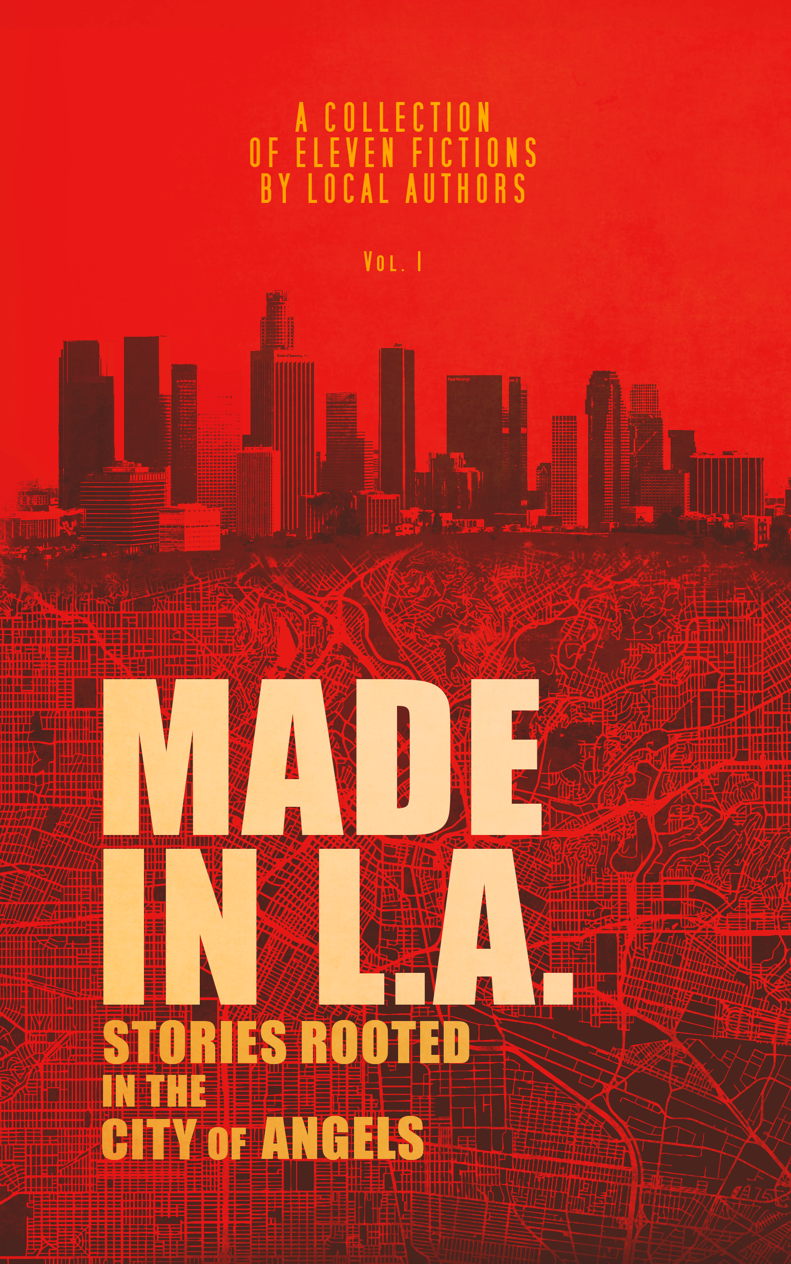 Made in L.A.: Stories Rooted in the City of Angels (Anthology Vol. 1)